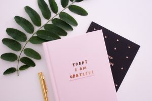 How to keep a Gratitude Journal and why it's important
