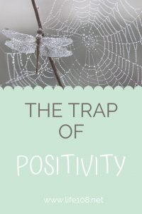 The trap of Positivity