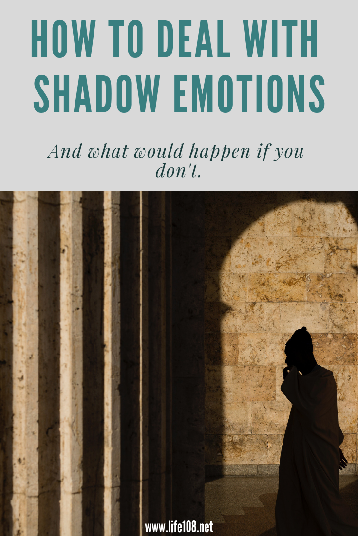 How to deal with Shadow emotions and what happens if we don't