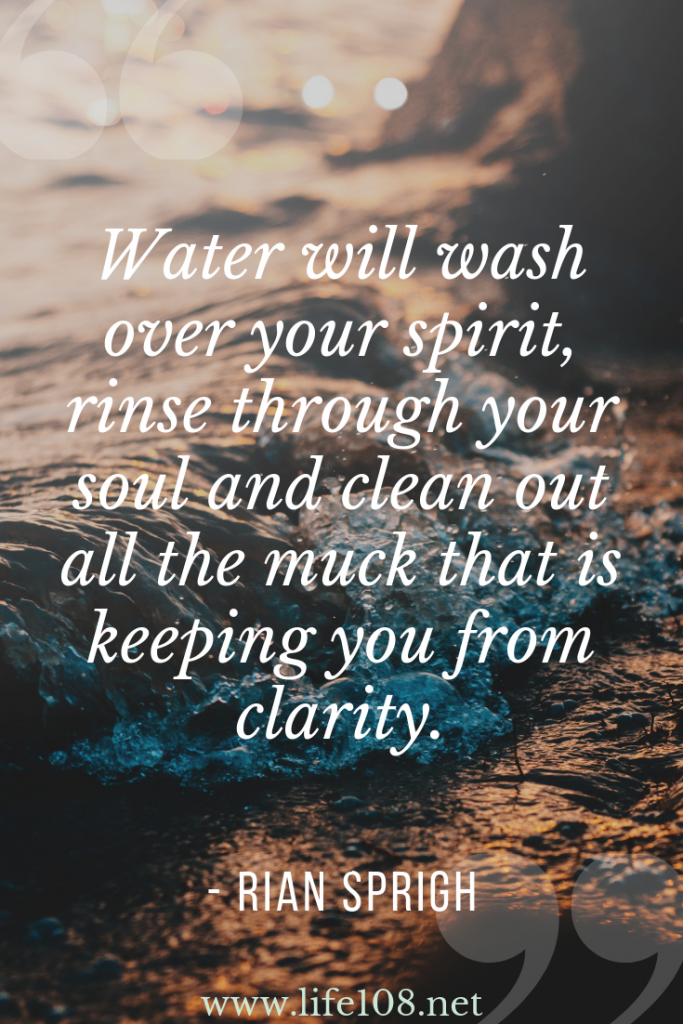 Water will was over our spirit