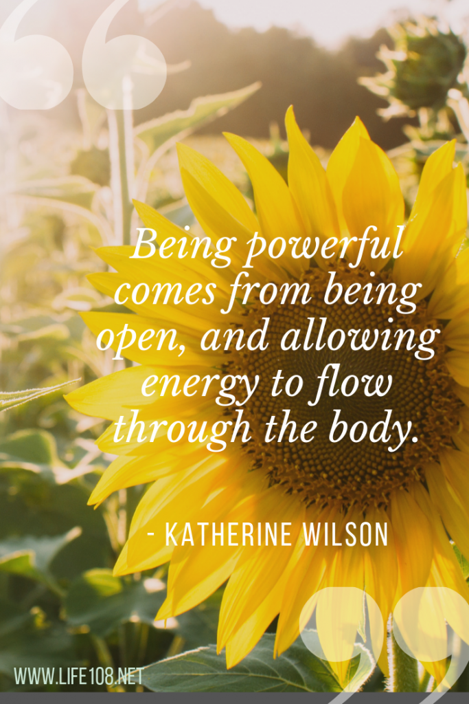 Being powerful comes from being open
