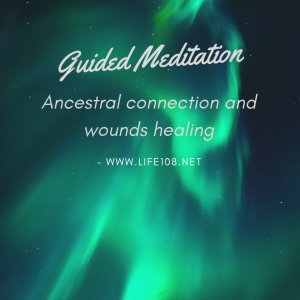 Ancestral connection and wound healing meditation