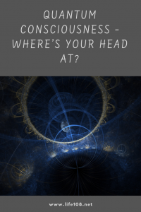 Quantum Consciousness – Where's Your Head At?