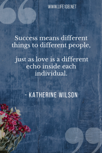 Success means different things to different people