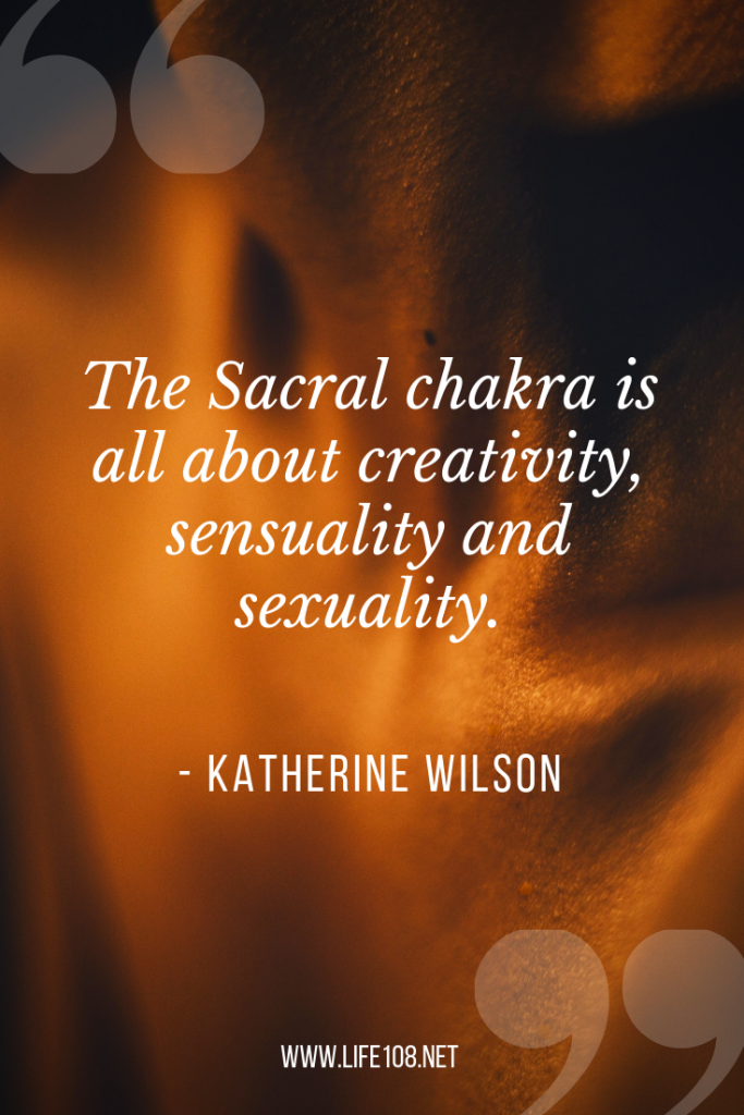 The sacral chakra is all about creativity, sensuality and sexuality