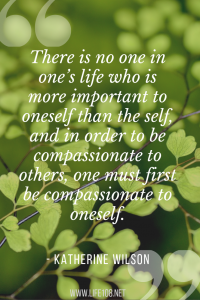 there is no one in one's life who is more important to oneself than the self