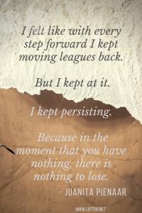 I felt like with every step forward I kept moving leagues back