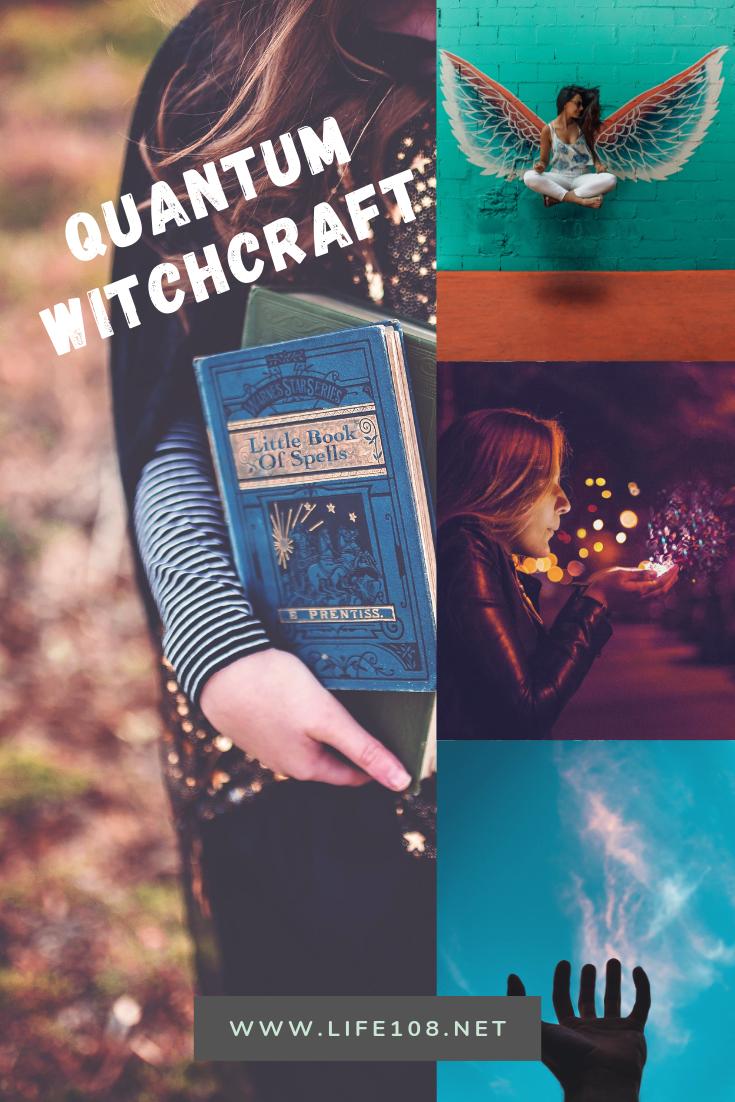 Quantum Witchcraft