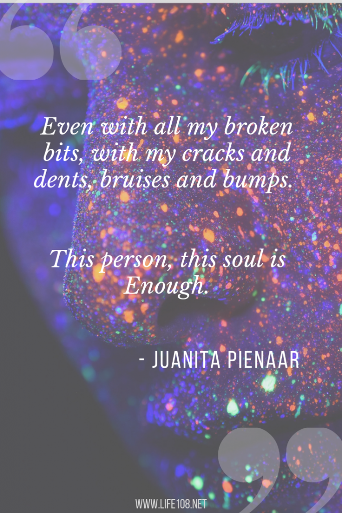 This person, this soul is Enough