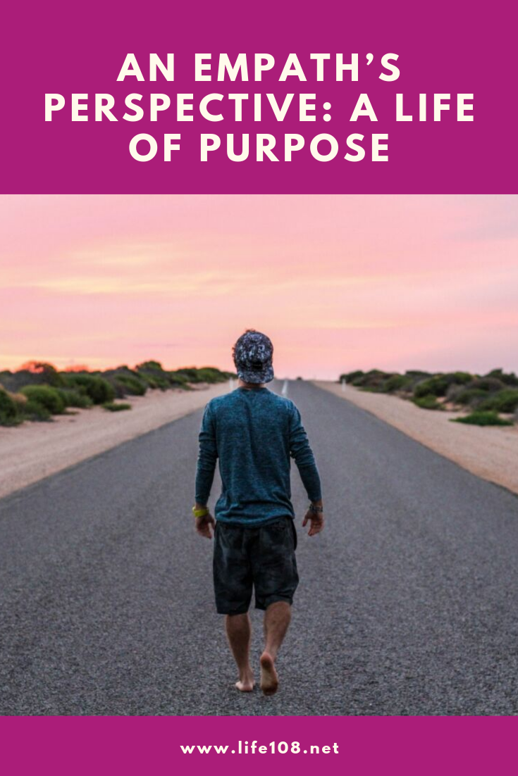 An Empath's Perspective: A Life of Purpose