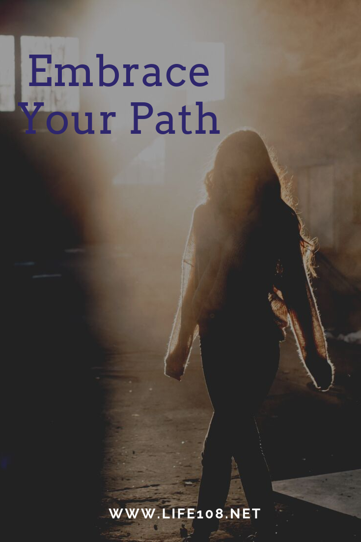 Embrace Your Path