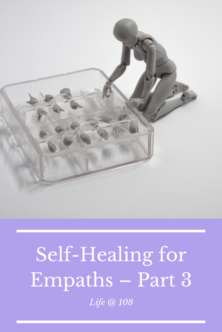 Self-Healing for Empaths – Part 3
