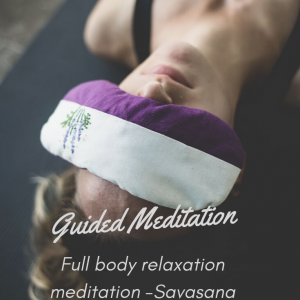 Full body relaxation meditation.