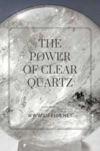 The Power of Clear Quartz