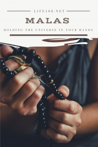 Malas – holding the universe in your hands.