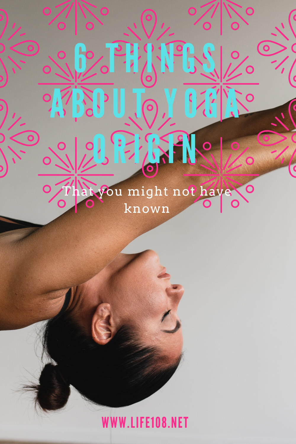 6 Things About Yoga Origin/History